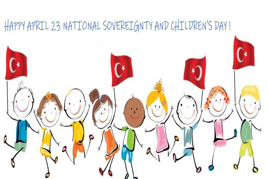 Happy April 23 National Sovereignty and Children's Day